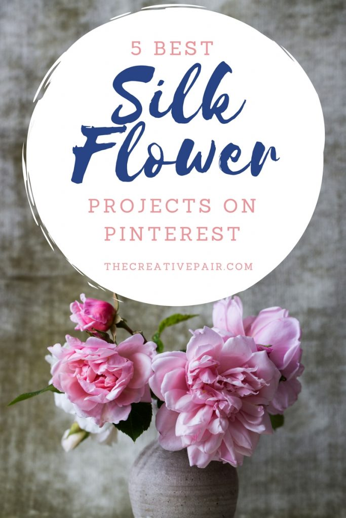 BEST SILK FLOWER PROJECTS ON PINTEREST