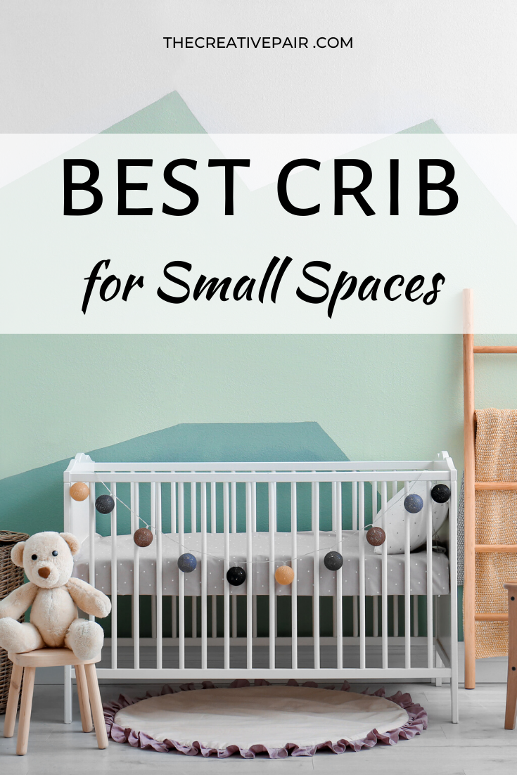 best crib for small spaces